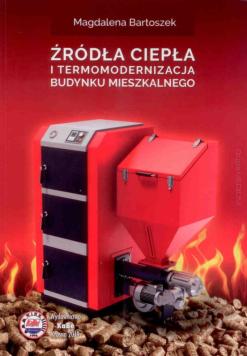 Źródła ciepła i termomodernizacja...