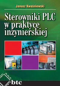 Sterowniki PLC w praktyce inżynierskiej