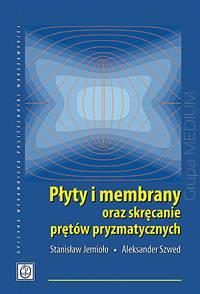 Płyty i membrany oraz skręcanie...