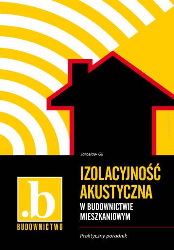 Izolacyjność akustyczna w budownictwie mieszkaniowym