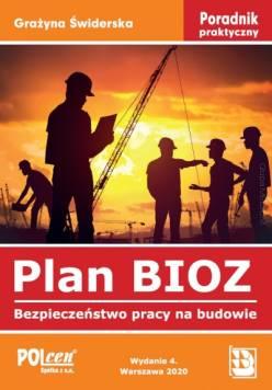 Plan BIOZ. Bezpieczeństwo pracy na...