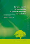 Selected Aspects of Sustainability in Project Management and Evaluation